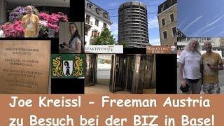 Joe Kreissl - Freeman Austria zu Besuch bei der BIZ in Basel