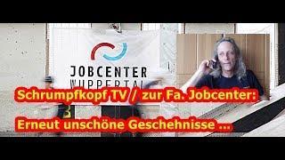 Trailer: Schrumpfkopf TV / zur Fa. Jobcenter: Erneut unschöne Geschehnisse ...