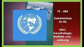 Geheimnisse im Eis - UNO, Geostrategie und Weltbild