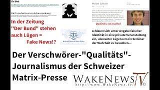 """Der Verschwörer-""""Qualitäts""""-Journalismus der Schweizer Matrix-Presse - Wake News Radio/TV 20171125"""