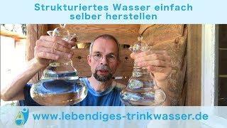 Strukturiertes Wasser einfach selber herstellen