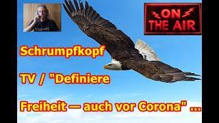 """Trailer: Schrumpfkopf TV / """"Definiere Freiheit — auch vor Corona"""" ..."""
