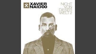 Xavier Naidoo - Nicht von dieser Welt - Epilog Instrumental