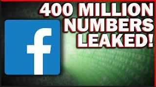 HUGE Facebook Data Leak 400 MILLION PHONE NUMBERS In The Blink Of An Eye!