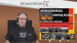 BÜRGERKRIEG, UMVOLKUNG EINE MILLIARDE FLÜCHTLINGE Wake News Radio/TV