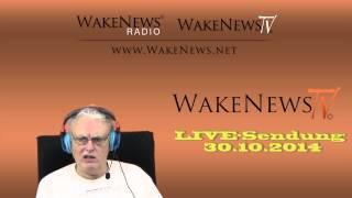 Höllenhof und NWO-Fegefeuer - LIVE-Sendung Wake News Radio/TV 20141030