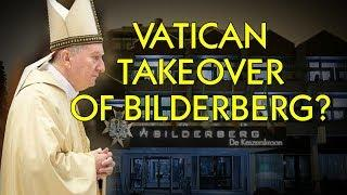 What's the Vatican Doing At Bilderberg, DETAINED 2X's
