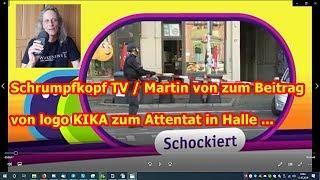 Trailer: Schrumpfkopf TV / Martin von zu logo bzgl. Attentat von Halle, usw. ...