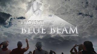 Projekt BLUE BEAM - Ein Plan um uns alle zu knechten