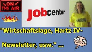 """""""Wirtschaftslage, Hartz IV-Newsletter, usw"""" ..."""