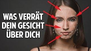 Was Dein Gesicht über Dich verrät - Versteckte Botschaften, Charakter & Persönlichkeit