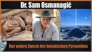 Dr. Sam Osmanagich - Die Pyramiden der Welt