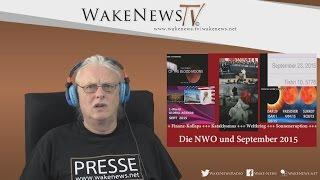 Die NWO und September 2015 – Wake News Radio/TV 20150730