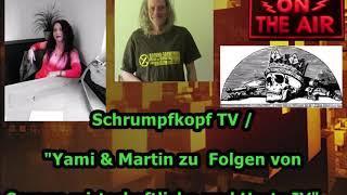 """Trailer: Schrumpfkopf TV / """"Yami & Martin zu wirtschaftlichen Folgen von Corona und Hartz IV!!!"""" ."""