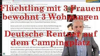 Flüchtling mit 3 Frauen bewohnt 3 Wohnungen Deutsche Rentner auf dem  Campingplatz