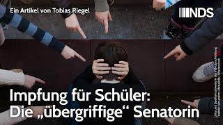 """Impfung für Schüler: Die """"übergriffige"""" Senatorin   Tobias Riegel   NachDenkSeiten-Podcast"""