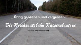 Die Reichsautobahn Kaiserslautern