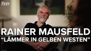 """Rainer Mausfeld zu den """"Gelbwesten"""", Neoliberalismus, Migration und Elitendemokratie"""