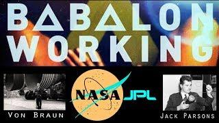 ∆ ∆ The Occult History of NASA. Jack Parsons, Babalon Invocation &  Rituals at 33rd parallel