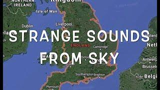 "NEW - ""STRANGE SOUNDS"" coming from Sky! - Unusual phenomena RETURNS!"