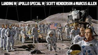 "Moon Hoax; ""The Apollo Moon Landings Special"" With Scott Henderson and Marcus Allen"