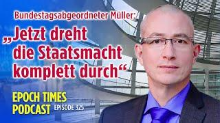 """""""Die Staatsmacht verhält sich selbst ungesetzlich"""": Bundestagsabgeordneter Müller im Interview"""