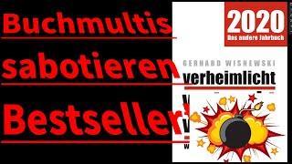 verheimlicht-vertuscht-vergessen: Buchmultis sabotieren Bestseller!