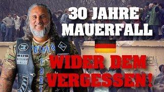 30 Jahre MAUERFALL - WIDER dem VERGESSEN!