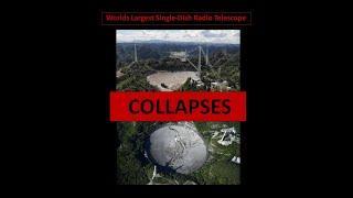 World's LARGEST Single-Dish Radio Telescope Collapses