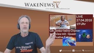 Gib Zensur keine Chance mit Quasir bei Martin Schlaf-Stopp Wake News Music Channel 20180427