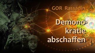 GOR Rassadin: Dämonokratie abschaffen