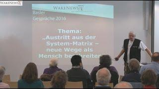 Basler Gespräche 20.02.2016 Part 1 Detlev Begrüssung, Wahrnehmung + Matrix