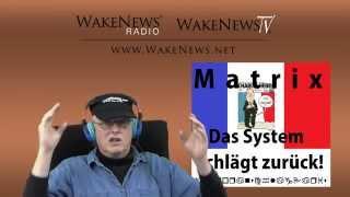 MATRIX - Das System schlägt zurück! Wake News Radio/TV 20150108