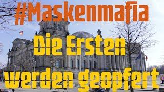 #Maskenmafia - Die Ersten werden geopfert