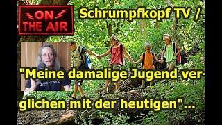 """Trailer: Schrumpfkopf TV / """"Meine damalige Jugend verglichen mit der heutigen"""" ..."""