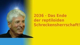 2036 - Das Ende der reptiloiden Schreckensherrschaft!