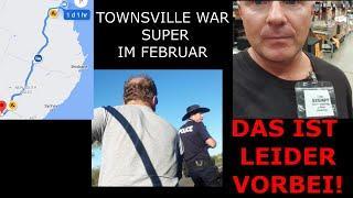 Townsville! 2500km, und kein Entkommen!