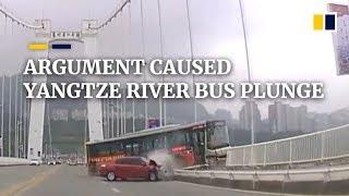 Passenger-driver argument caused Yangtze River bus plunge in China