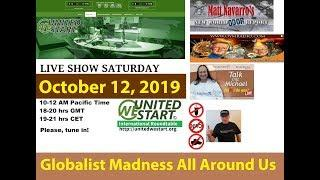 Globalist Madness All Around Us - UNITEDWESTART Roundtable Discussion October 12, 2019
