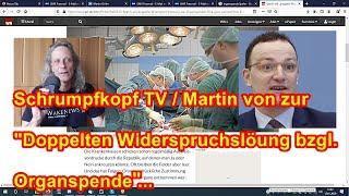 """Trailer: Schrumpfkopf TV / Martin von zur """"Doppelten Widerspruchslösung"""" bzgl. Organspende ..."""