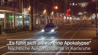 Karlsruhe - Nächtliche Ausgangssperre wegen Corona
