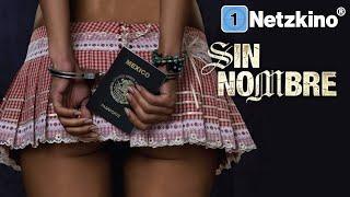 Sin Nombre – Life Without Hope (Drama auf Deutsch in voller Länge, Spielfilme kostenlos anschauen)