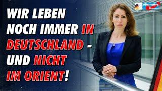 Wir leben in Deutschland - und nicht im Orient - Mariana Harder-Kühnel - AfD-Fraktion im Bundestag