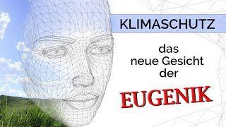 Klimaschutz – das neue Gesicht der Eugenik | 01. März 2021 | www.kla.tv/18219