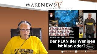 Der PLAN der Wenigen ist klar, oder? - Wake News Radio/TV 20200714
