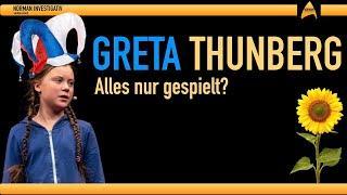 ► klasse Beitrag !  GRETA THUNBERG -  Alles nur gespielt?