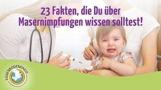 23 Fakten, die Du über Masernimpfungen wissen solltest!