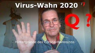 Virus-Wahn 2020/7: Was steckt hinter Q?