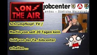 """Trailer: """"Fa. Jobcenter Landau-SÜW zahlt Martin von (noch) keine Leistungen seit 20 Tagen"""" ..."""