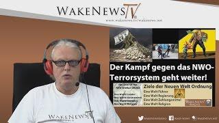 Der Kampf gegen das NWO-Terrorsystem geht weiter! – Wake News Radio/TV